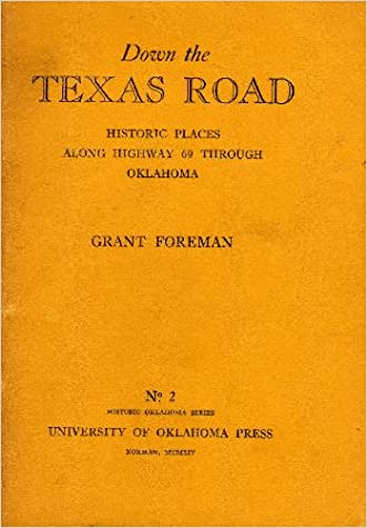 Down the Texas road: Historic places along highway 69 through Oklahoma (Historic Oklahoma series)