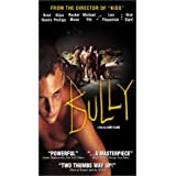 Bully (Unrated Edition) [VHS] ~ Brad Renfro