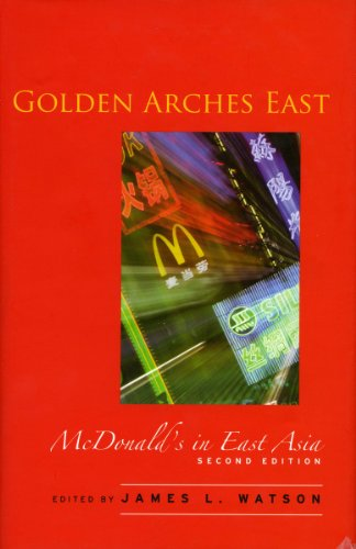 Golden Arches East: McDonald's in East Asia, Second Edition