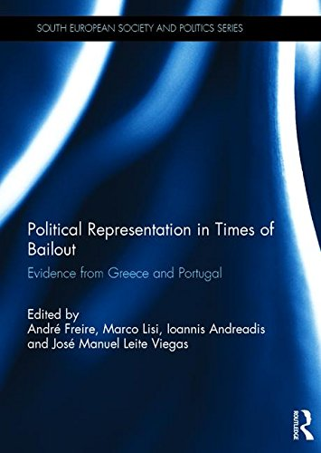 Political Representation in Times of Bailout: Evidence from Greece and Portugal (South European Society and Politics)