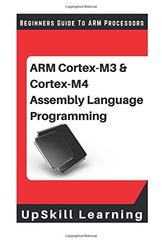 arm-cortex-m3-cortex-m4-assembly-language-programming-the-beginners-guide-to-arm-cortex-m3-and-corte