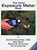 The Hand Exposure Meter Book (0967152305) by Hisrchfeld, Gerald