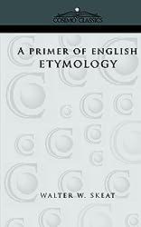 A Primer of English Etymology