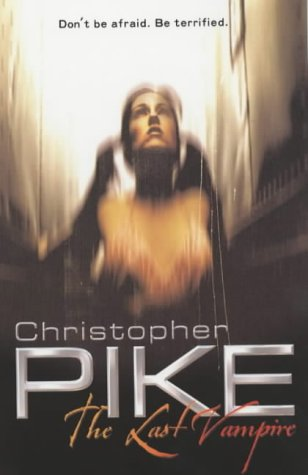 The Last Vampire - Christopher Pike