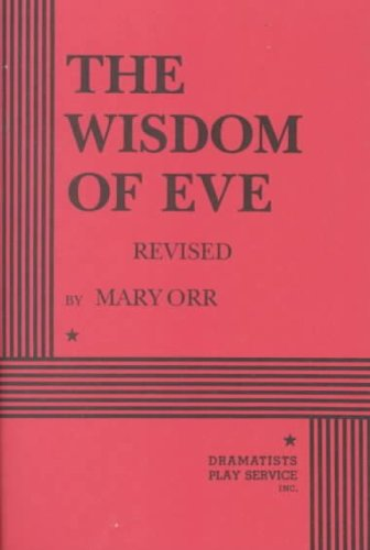 The Wisdom of Eve - Acting Edition