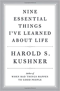 Kushner – Nine Essential Things I've Learned About Life
