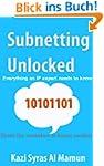 Subnetting Unlocked (English Edition)