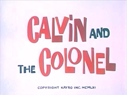 Calvin and the Colonel - Season 1