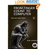 From finger count to computers (Volume 6)