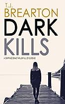 Dark Kills A Gripping Crime Thriller Full Of Suspense