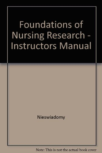 Foundations of Nursing Research - Instructors Manual