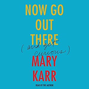 Now Go Out There Audiobook