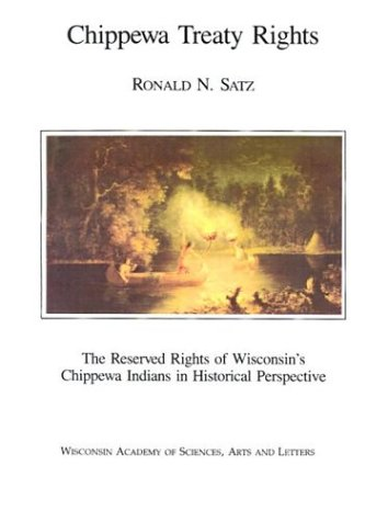 Chippewa Treaty Rights: The Reserved Rights of...