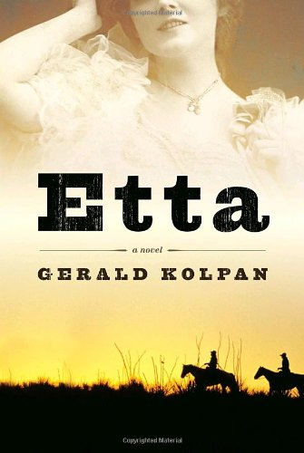 Etta: A Novel, Gerald Kolpan