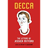 Decca: The Letters of Jessica Mitfordby Peter Y. Sussman