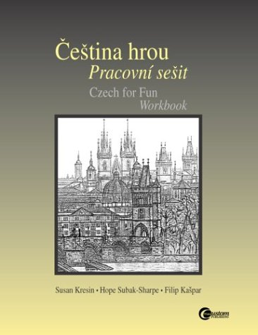 Cestina hrou Pracovni sesit (Czech for Fun Workbook)