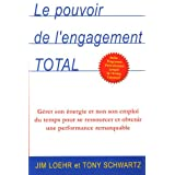Le pouvoir de l'engagement totalpar Jim Loehr