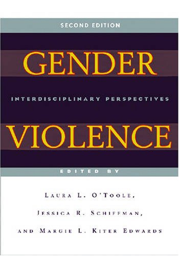 Gender Violence (Second Edition): Interdisciplinary...