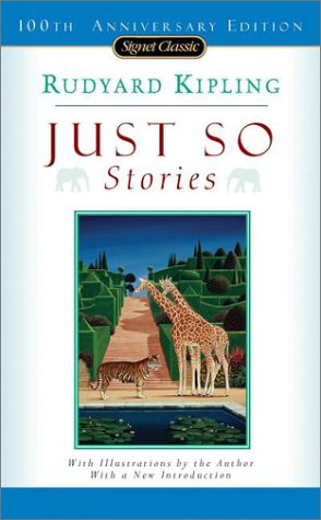 Just So Stories (100th Anniversary) (Signet Classics)