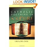 Catholic Doctrine in Scripture: A Guide to the Verses That Are Key to Affirming the Faith