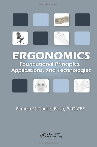 Ergonomics: Foundational Principles, Applications, and Technologies (Ergonomics Design & Management Theory & Applications) PDF
