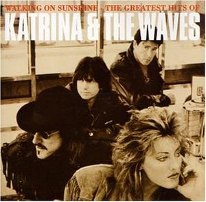 Katrina & the Waves - Walking on Sunshine - the Grea - Zortam Music