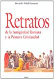img - for Retratos de la antig edad romana y la primera crsitiandad (Spanish Edition) book / textbook / text book