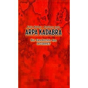 eBook Cover für  ARPA Kadabra Die Geschichte des Internet