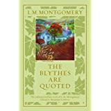The Blythes Are Quotedby L. M. Montgomery