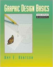 BASICS GRAPHIC DESIGN AMY ARNTSON PDF