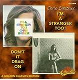 I'm a Stranger Too / Don't Drag It on
