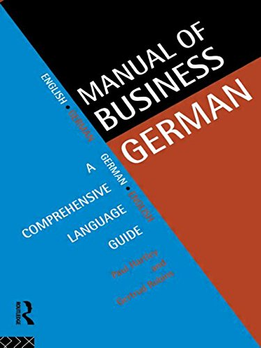 Manual of Business German: A Comprehensive Language Guide (Languages for Business)