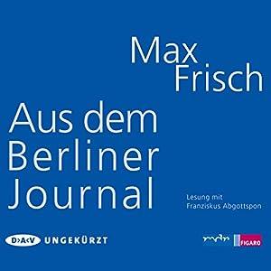 Aus dem Berliner Journal Hörbuch