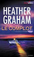 Le complot (Best-Sellers)