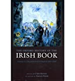 img - for [(The Oxford History of the Irish Book: Volume V: The Irish Book in English, 1891-2000)] [Author: Clare Hutton] published on (August, 2011) book / textbook / text book