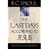 The Last Days according to Jesusby R. C. Sproul