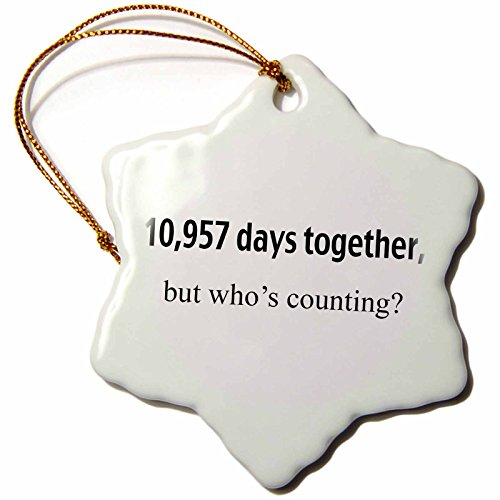 3dRose orn_112213_1 10,957 Days Together But Whos Counting Happy 30th Anniversary Snowflake Hanging Ornament, 3-Inch, Porcelain