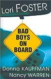 Bad Boys on Board (Watson Brothers)