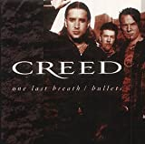Creed One Last Breath/Bullets