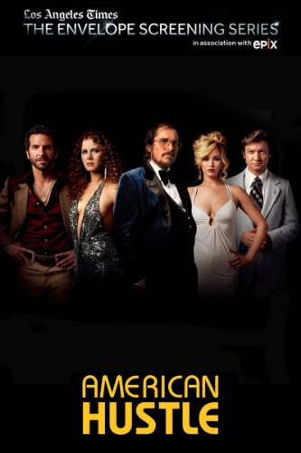Los Angeles Times The Envelope Screening Series, in  Association with EPIX: American Hustle
