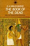 Book of the Dead, New Intro By David Lorimer (0140190090) by Budge, E. A. Wallis