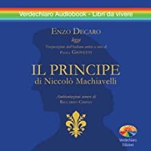 Il Principe [The Prince] (       ABRIDGED) by Niccolò Machiavelli Narrated by Enzo Decaro