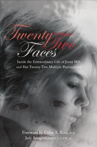 Twenty-Two Faces: Inside the Extraordinary Life of Jenny Hill and Her Twenty-Two Multiple Personalities: Judy Byington: 9781620240328: Amazon.com: Books