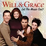 Will & Grace:Let the Music Out