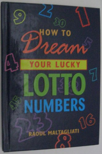 How to dream your lucky lotto numbers