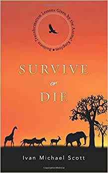Survive Or Die: Business Transformation Lessons Given By The Animal Kingdom