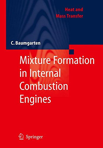 Mixture Formation in Internal Combustion Engines (Heat and Mass Transfer)