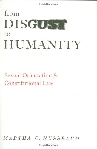 From Disgust to Humanity: Sexual Orientation and Constitutional Law (Inalienable Rights Series)