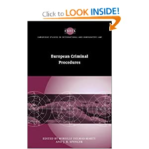 European Criminal Procedures (Cambridge Studies in International and Comparative Law) Mireille Delmas-Marty and J. R. Spencer