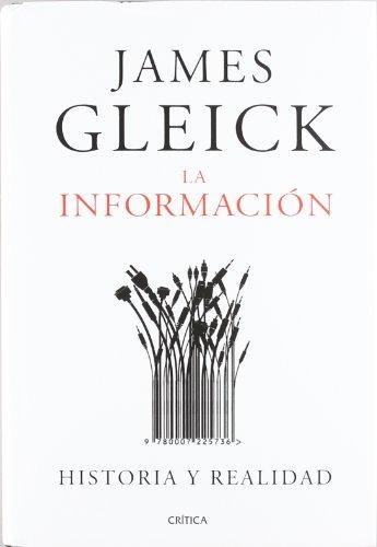 La información: Historia y realidad (Serie Mayor (critica))